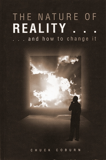 Chuck Coburn | The Nature of Reality